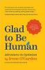 Vui mừng khi trở thành con người: Những cuộc phiêu lưu trong sự lạc quan của Irene O'Garden