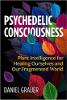 迷幻意识:治愈自我和破碎世界的植物智能作者:Daniel Grauer