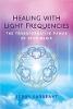 光の周波数によるヒーリング:ジェリーサージェントによるスターマジックの変革力