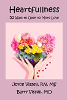Heartfullness: 52 Ways to Open to More Love par Joyce et Barry Vissell.