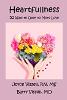 İçtenlik: 52 Joyce ve Barry Vissell'den Daha Çok Sevgiye Açılma Yolları.
