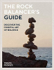 The Rock Balancer's Guide: Discover the Mindful Art of Balance by Travis Ruskus