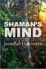 A mente do xamã - Huna sabedoria para mudar sua vida por Jonathan Hammond.