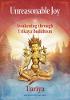 Onredelijke vreugde: ontwaken door het Trikaya-boeddhisme door Turiya