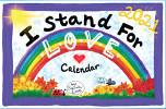 I Stand for Love 2021 Calendar