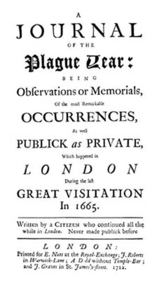 Defoe se weergawe van die groot plaag van 1665 het vandag 'n opwindende parallel geword