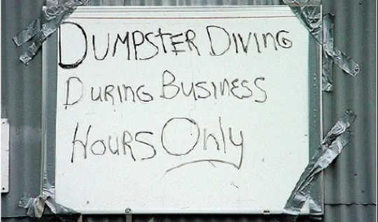 Unternehmen haben eine gemischte Haltung gegenüber Müllcontainertauchern.
