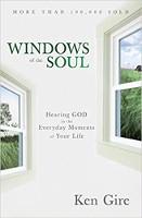 kirjan kansi: Sielun ikkunat: Jumalan kuuleminen elämässäsi jokapäiväisessä elämässä, kirjoittanut Ken Gire.