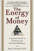 غلاف الكتاب: طاقة المال: دليل روحي للوفاء المالي والشخصي بقلم ماريا نيميث ، دكتوراه.