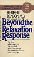 kirjan kansi: Beyond the Relaxation Response: Stressiä vähentävä ohjelma, joka on auttanut miljoonia amerikkalaisia, tohtori Herbert Benson