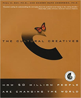 book cover: The Cultural Creatives: How 50 Million People Are Changing the World by Paul H. Ray, Ph.D., and Sherry Ruth Anderson.