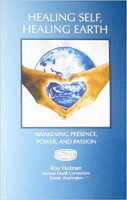 책 표지 : Healing Self, Healing Earth : Awakening Presence, Power, and Passion by Roy Holman.