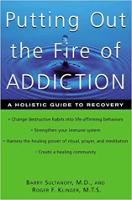 本の表紙:中毒の火を消す:バリー・スルタノフ、MDによる回復への全体的なガイド。