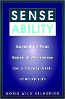 感覚能力:ドリスワイルドヘルメリングによるXNUMX世紀の生活のための意識の感覚を拡大します。