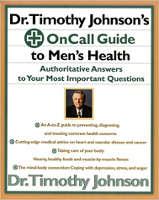 ブックドーバー:ティモシージョンソン博士の男性の健康へのオンコールガイド:ティモシージョンソン博士によるあなたの最も重要な質問への信頼できる回答。