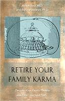 书籍封面:退休家庭因果报应:解码您的家庭模式并找到您的灵魂之路由医学博士Ashok Bedi和Boris Matthews博士撰写。
