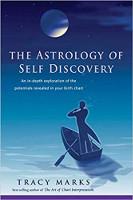 könyvborítója Az önfelfedezés asztrológiája: A születési táblázatában feltárt lehetőségek mélyreható feltárása Tracy Marks által.