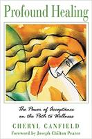 boekomslag: diepgaande genesing: die krag van aanvaarding op die pad na welstand deur Cheryl Canfield.