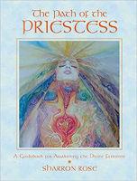 Con đường của nữ tư tế: Sách hướng dẫn đánh thức nữ tính thiêng liêng của Sharron Rose.
