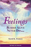 обложка книги: «Чувства, похороненные заживо, никогда не умирают» Кароля К. Трумэна.