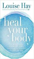 Обкладинка книги «Зціли своє тіло: Психічні причини фізичного захворювання та метафізичний спосіб подолати їх» Луїзи Л. Хей.