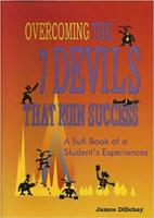 couverture du livre: Surmonter les 7 démons qui ruinent le succès par James Dillehay