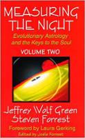 本の表紙:夜の測定:進化的占星術と魂への鍵、第XNUMX巻、ジェフリー・ウルフ・グリーンとスティーブン・フォレスト。