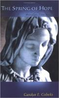 capa do livro: A Primavera da Esperança: Mensagens de Maria, de Carolyn E. Cobelo.