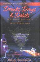 书籍封面:醉汉,毒品与借记:道格·索伯恩(Doug Thorburn)如何认识上瘾者并避免财务滥用。