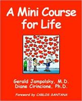 ダイアン・シリンシオーネとジェラルド・ジャンポルスキーによる人生のミニコース。