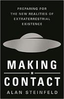 обложка книги: «Установление контакта: подготовка к новым реальностям внеземного существования» Алан Стейнфельд