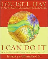 ブックカバー:I Can Do It:How to Use Affirmations to Change Your Life(Book and Affirmation CD)by Louise L.Hay。