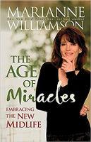 bokomslag av The Age of Miracles: Embracing the New Midlife av Marianne Williamson.