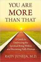 جلد کتاب: شما بیش از این هستید: راهنمایی برای در آغوش کشیدن روحانی درون و کاملاً انسانی شدن توسط راجیو جونجا MD
