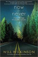 Now or Never: Eine Quantenkarte für visionäre Aktivisten von Will Wilkinson