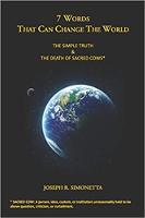 世界を変えることができるXNUMXつの言葉:ジョセフ・R・シモネッタによる神聖さの新しい理解。