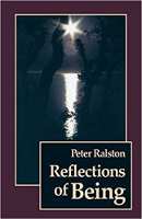 kirjan kansi: Reflections of Being, Peter Ralston.