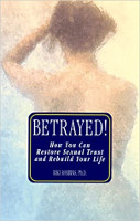 book cover: Betrayed! How You Can Restore Sexual Trust and Rebuild Your Life by Dr Riki Robbins.