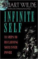 boekomslag: Infinite Self: 33 Steps to Reclaiming Your Inner Power door Stuart Wilde.