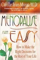 boekomslag: Menopouse Gemaklik: Hoe om die regte besluite vir die res van u lewe te neem deur Carolle Jean-Murat.