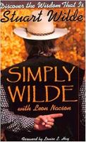 本の表紙:Simply Wilde:LeonNacsonとのStuartWildeによる知恵を発見してください。