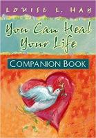 couverture du livre: You Can Heal Your Life Companion Book de Louise L. Hay.