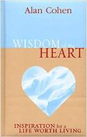 جلد کتاب: حکمت قلب: الهام از زندگی با ارزش که توسط آلن کوهن ساخته شده است.