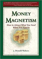 書籍封面:金錢磁性:當您需要時如何吸引您的需要,作者:J。Donald Walters。