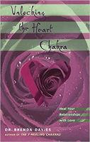 本の表紙:ハートチャクラのロックを解除する:ブレンダデイビーズ博士による愛との関係を癒します。