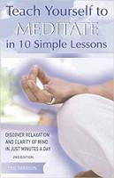 bokomslag: Lär dig själv att meditera i tio enkla lektioner: Upptäck avkoppling och sinnets klarhet på bara några minuter om dagen av Eric Harrison.