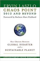 غلاف الكتاب: Chaos Point 2012 وما بعدها: موعد مع القدر من تأليف إرفين لازلو.