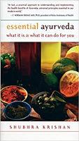 kirjan kansi: Essential Ayurveda: Mitä se on ja mitä se voi tehdä sinulle, Shubhra Krishan.