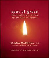 kirjan kansi: Spot of Grace: Dawna Markovan merkittävät tarinat siitä, miten teet eron