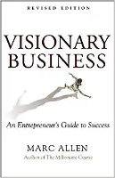 Visionary Business : An Entrepreneur 's Guide to Success by Marc Allen의 책 표지.